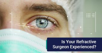 Is your refractive surgeon experienced?