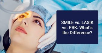 SMILE vs. LASIK vs. PRK