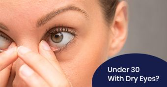 Dry eyes issues under the age of 30